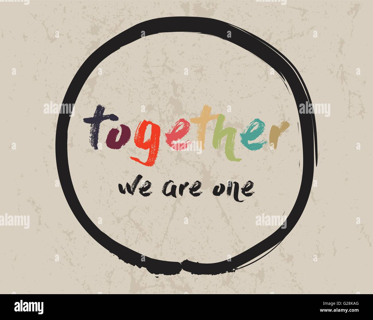 calligraphy together we are one inspirational motivational quote