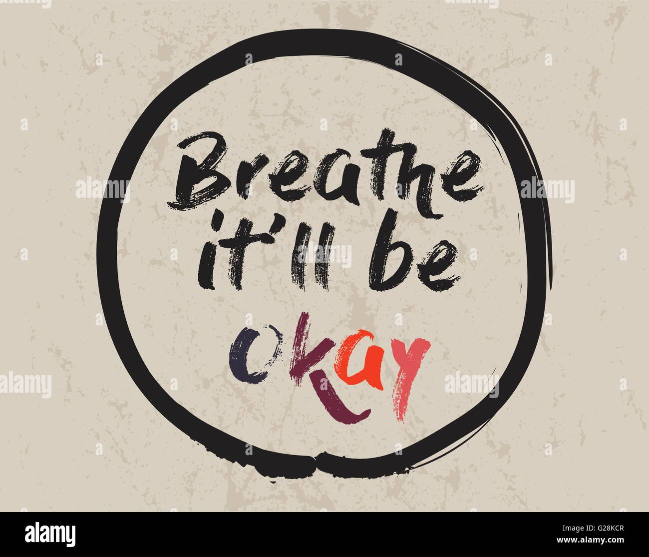 Calligraphy Breathe Itll Be Okay Inspirational Motivational Quote