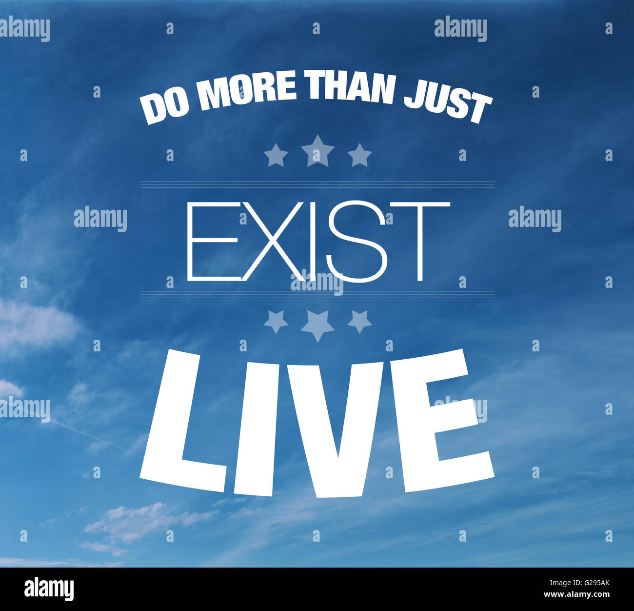 Do more than just exist live. Live your life happy quote text concept on blue sky - Stock Image