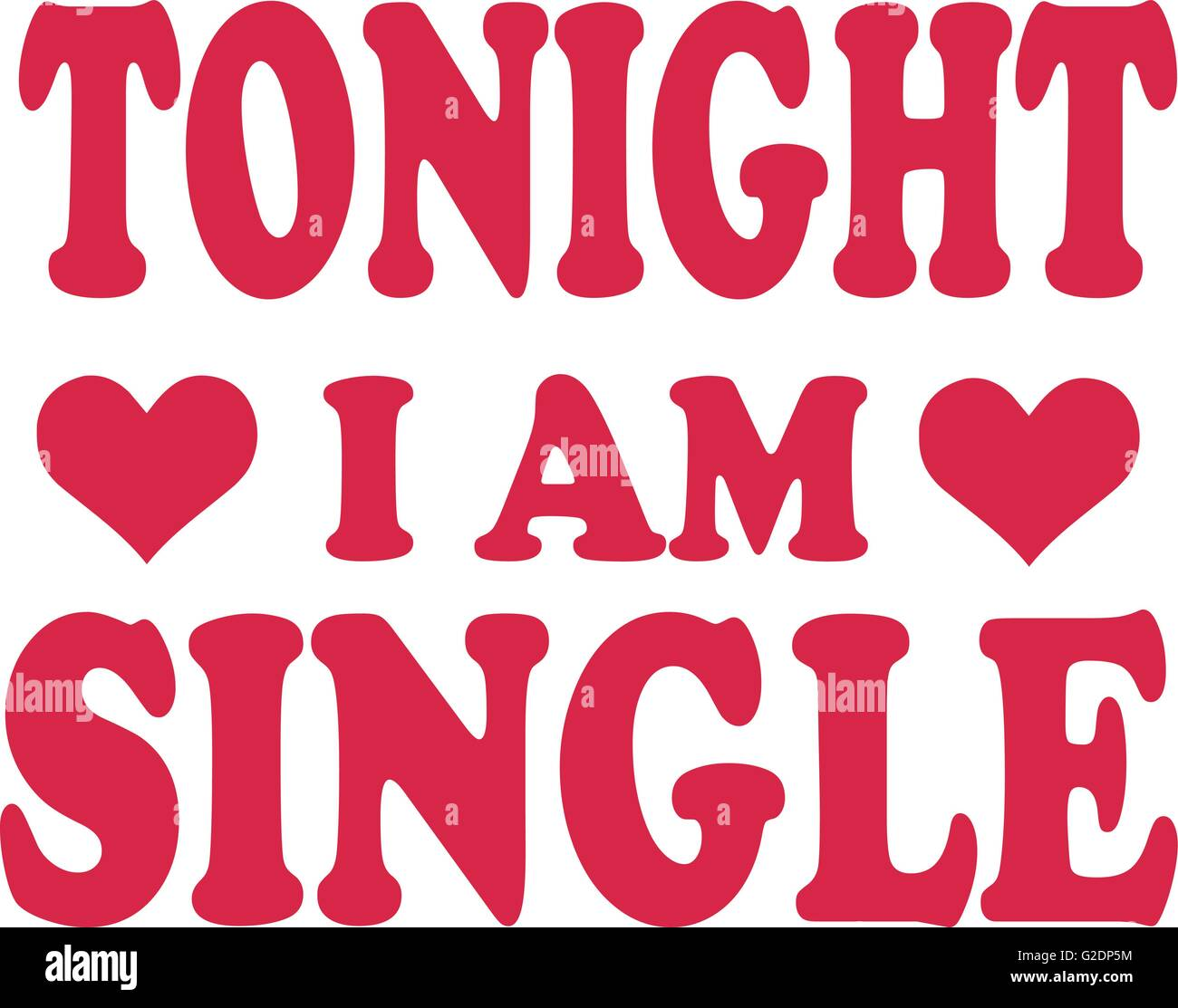 Am single i What No