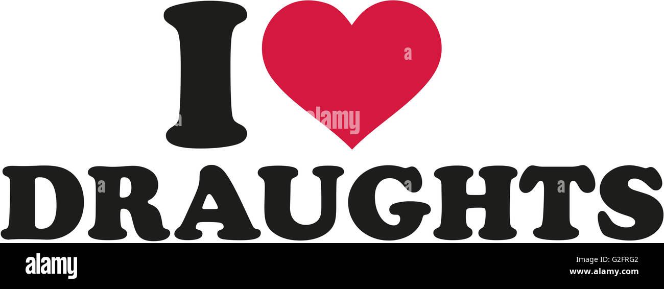 I love draughts - Stock Image