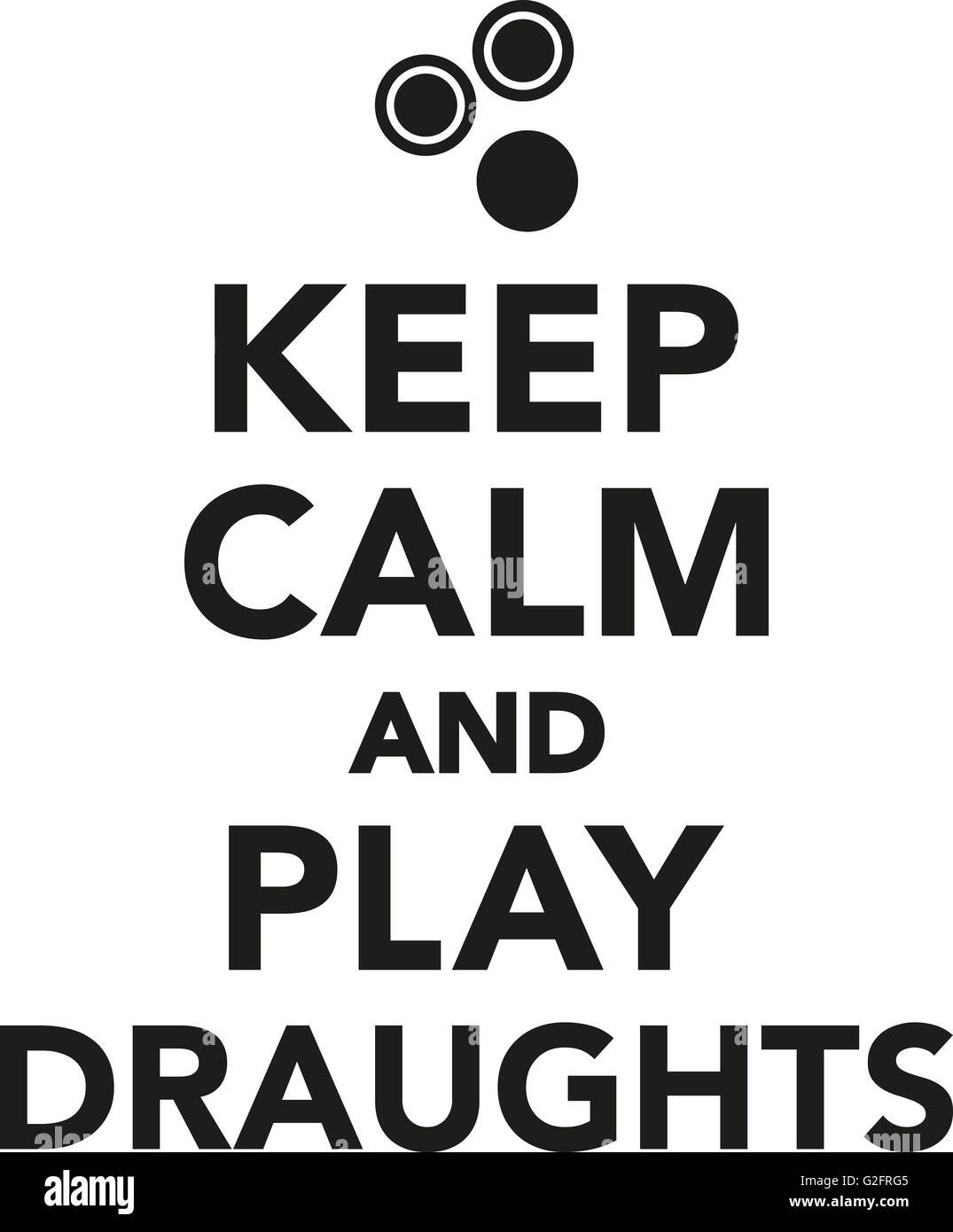 Keep calm and play draughts - Stock Image