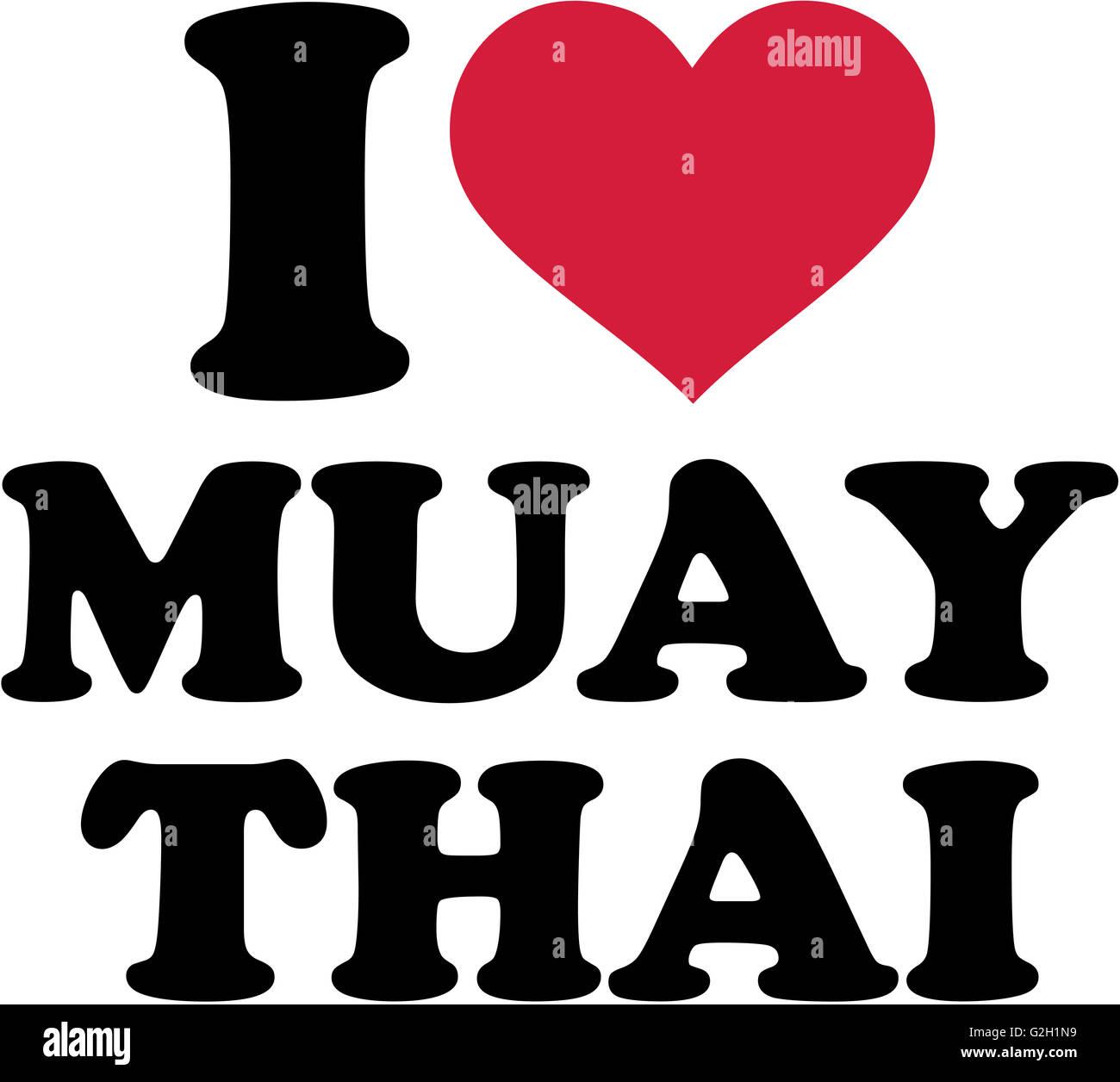 I Love Muay Thai Stock Photo 104866085 Alamy