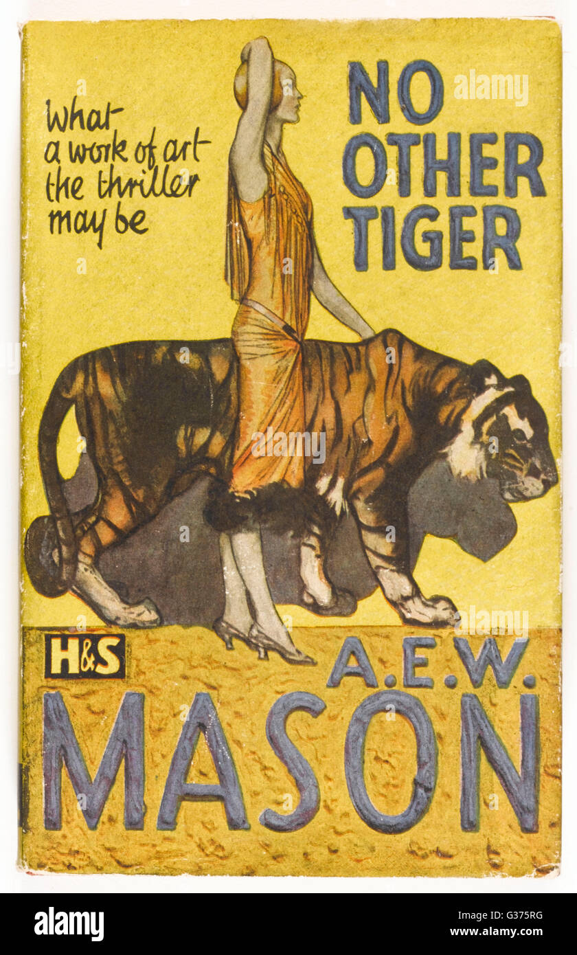 'NO OTHER TIGER' by A E W  Mason... 'Fantastic things may  happen to anyone...'        Date: 1920s - Stock Image