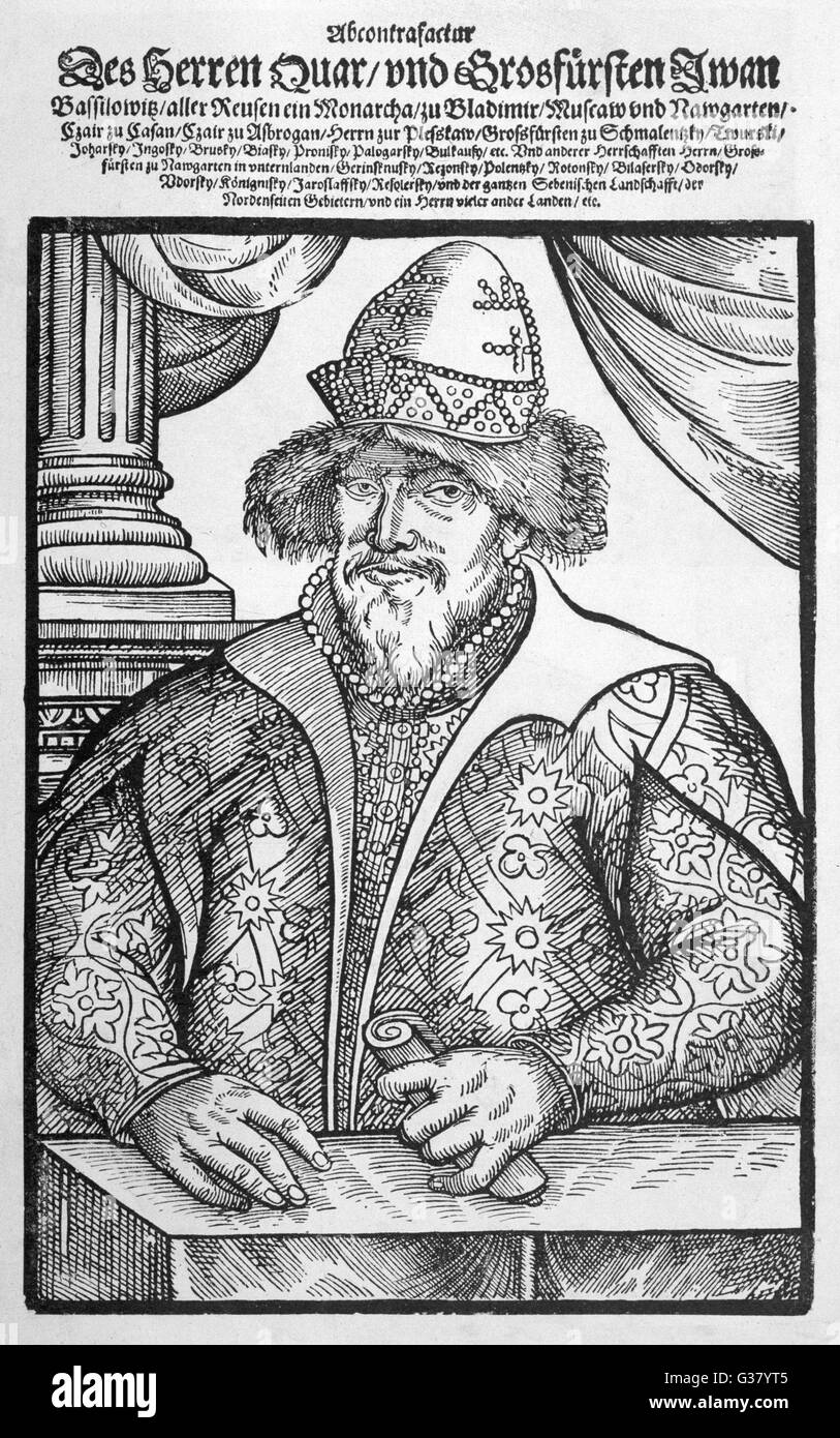 IVAN IV  IVAN THE TERRIBLE  Russian Royalty      Date: 1530 - 1584 - Stock Image