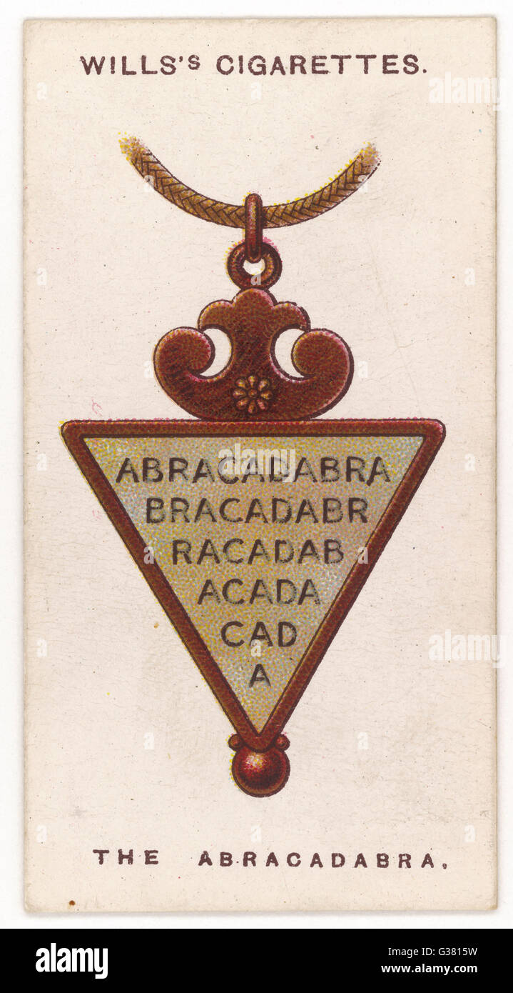 ABRACADABRA TALISMAN This word was supposed by the  Gnostics to have magical  properties, and it was widely  adopted - Stock Image
