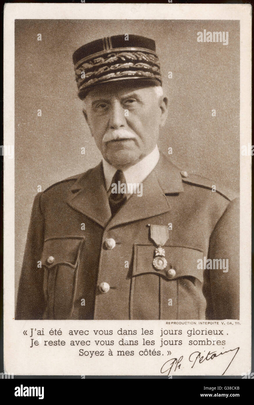 Marshal PHILIPPE PETAIN A propaganda message in 1940 :  'I have been with you in  glorious days.  I am still - Stock Image