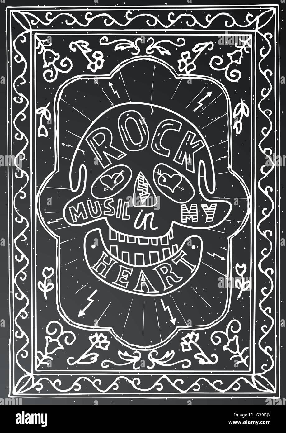 Rock music in my heart. Hand drawn lettering design with skull and ...