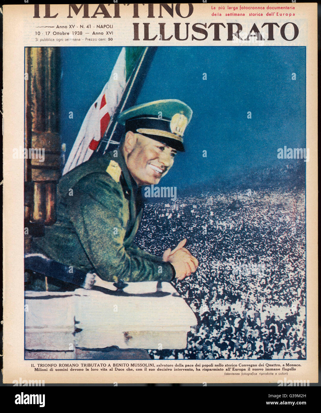 Mussolini returns from Munich  to be applauded as the  'salvatore della pace' who has  saved Europe from - Stock Image