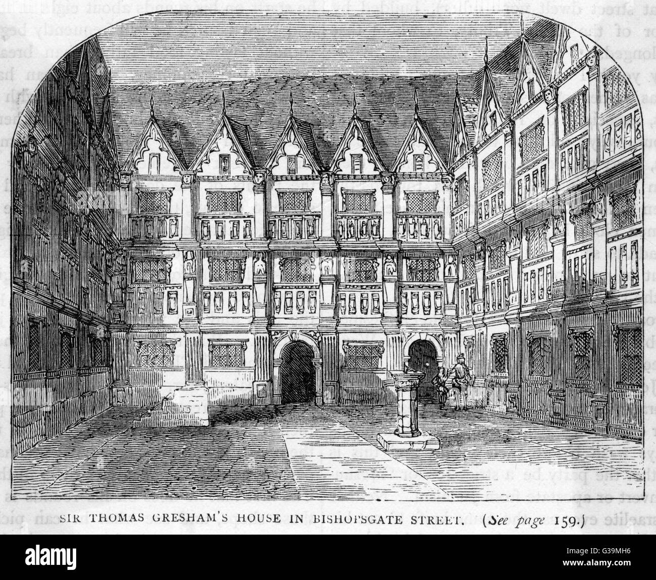 SIR THOMAS GRESHAM  House in Bishopsgate Street  of the English financier who  founded Gresham College and  built - Stock Image
