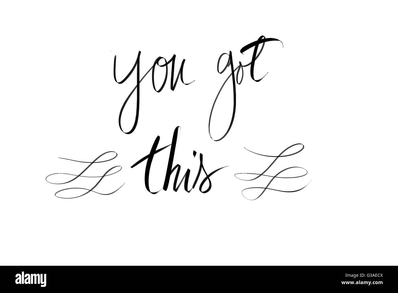 You Got This motivational quote. Authentic hand writing isolated over white background as graphic resource. - Stock Image