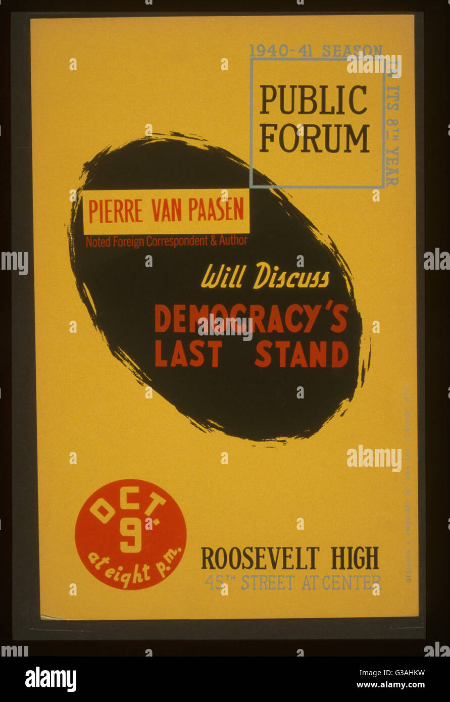 Pierre van Paasen, noted foreign correspondent & author, will discuss democracy's last stand. Poster - Stock Image