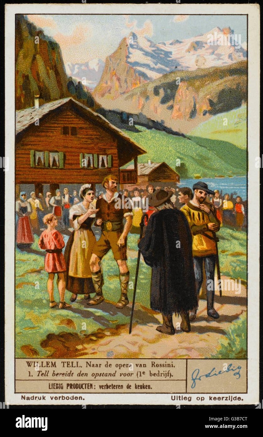 Act One : Tell, in his  village, reflects on the  oppressive Austrian domination  of his country.      Date: first - Stock Image