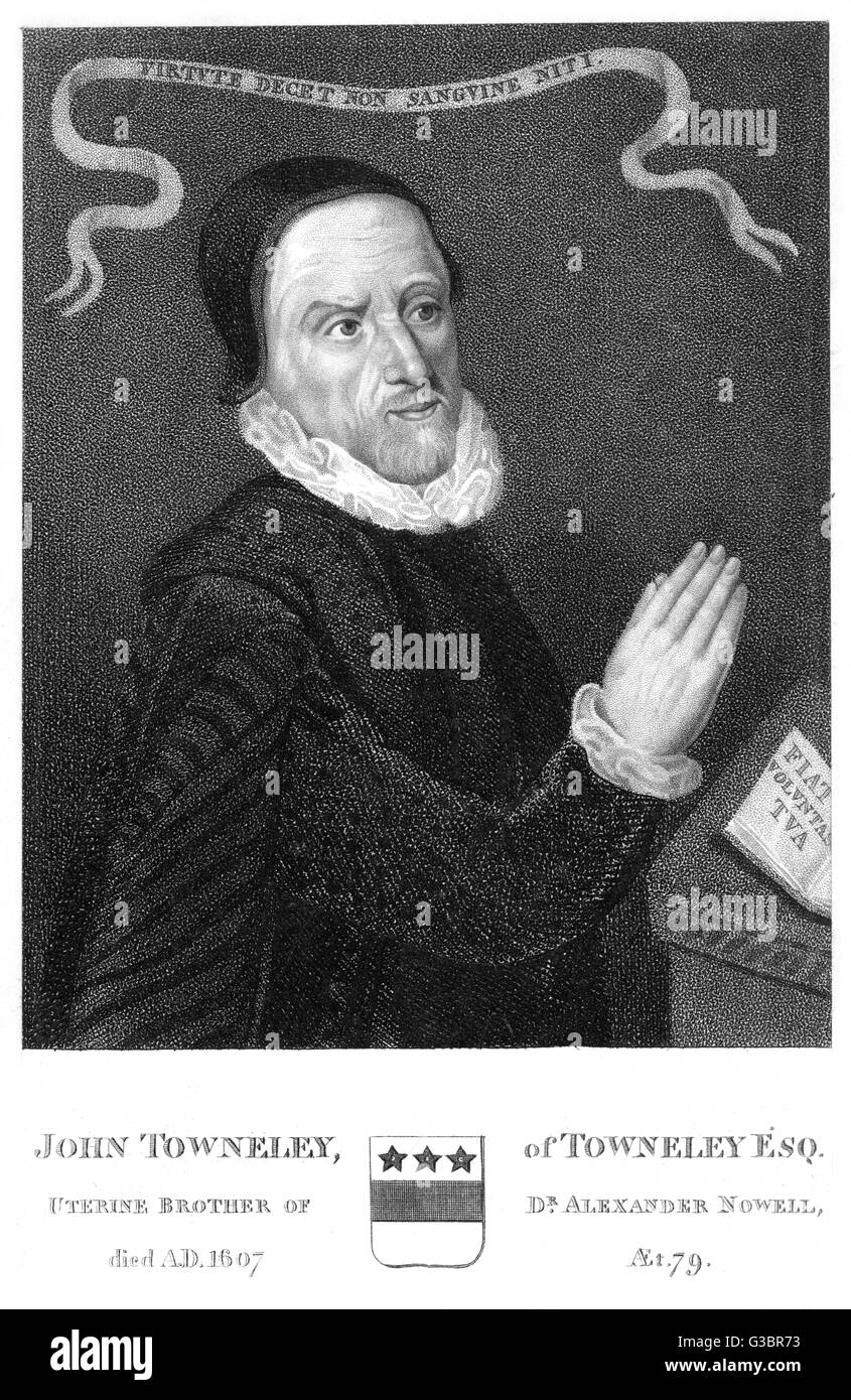 JOHN TOWNELEY of Towneley, uterine brother  (same mother, different  father) of Alexander Nowell       Date: 1528? - Stock Image