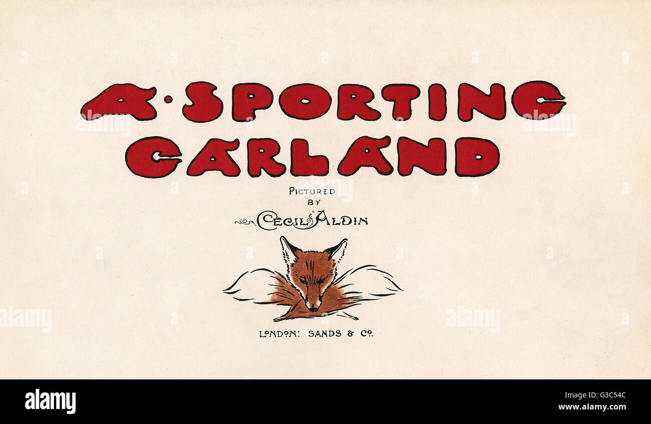 Title page illustration by Cecil Aldin, A Sporting Garland.      Date: 1902 - Stock Image