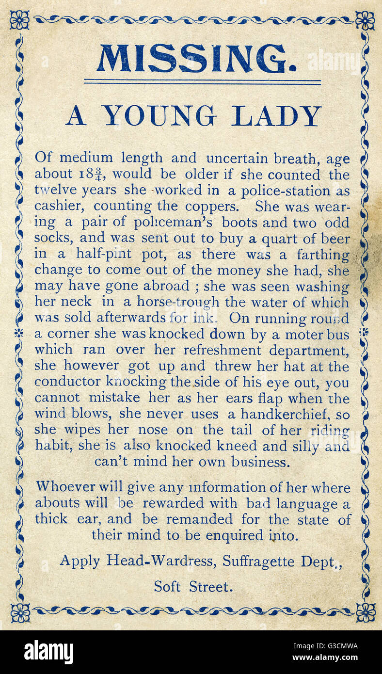 Spoof missing notice, anti-suffrage satire -- Missing, A Young Lady.     Date: circa 1910 - Stock Image