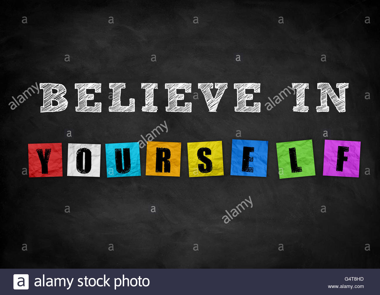 believe in yourself - chalkboard concept - Stock Image