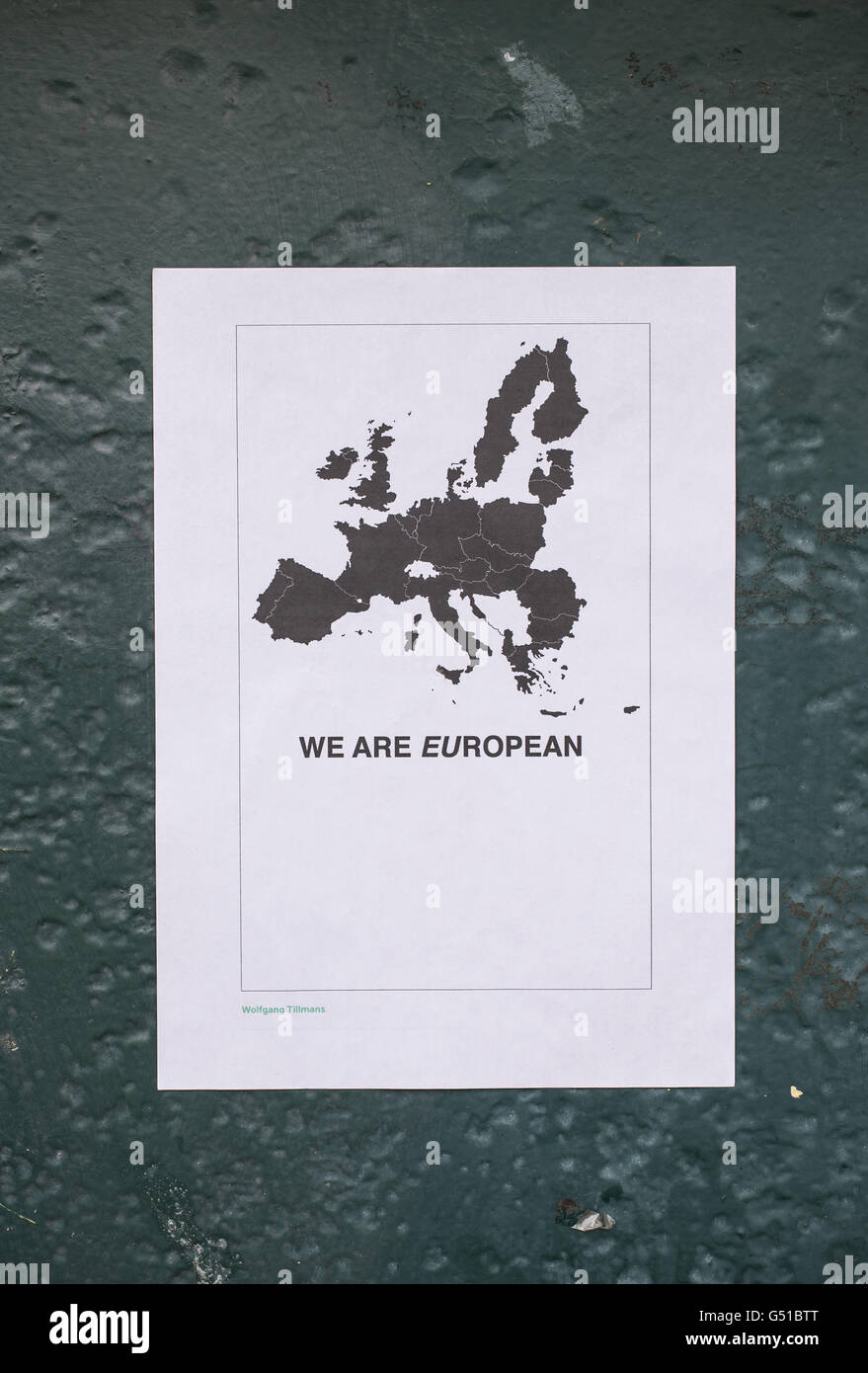 Poster in favor of a vote to remain in the European Union saying 'We are European' with an EU map above - Stock Image