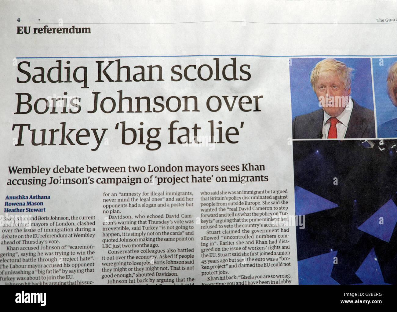 Sadiq Khan scolds Boris Johnson over Turkey 'big fat lie' article in the EU referendum Guardian newspaper 22nd June Stock Photo