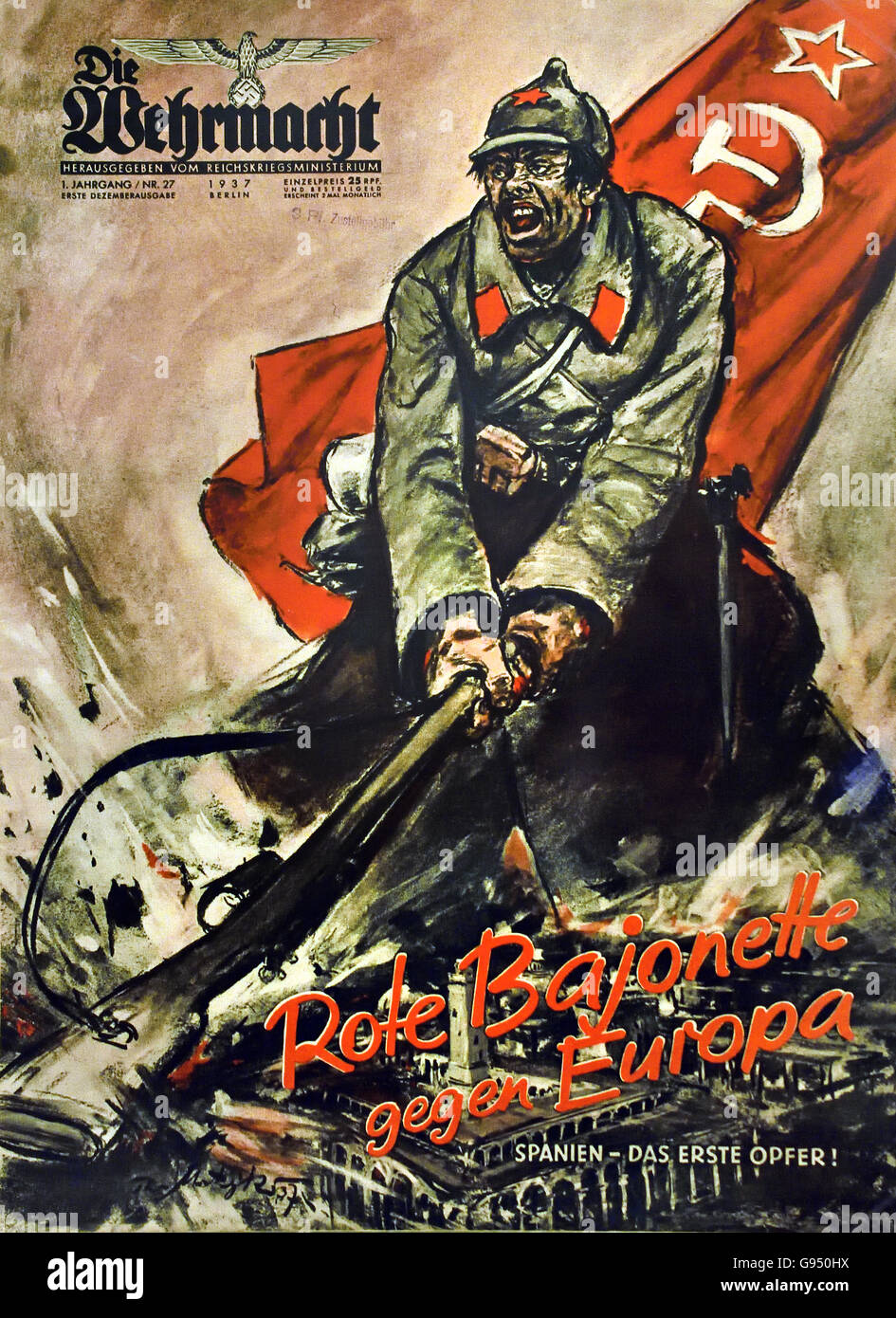 Rote Bajonette gegen Europa - Red bayonets against Europe.  Magazine the Wehrmacht on the Spanish Civil War December - Stock Image