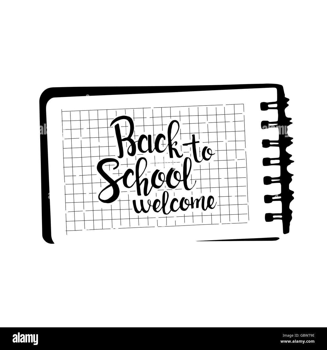 Welcome back to school handwritten lettering. Modern vector hand drawn calligraphy written in notebook - Stock Vector