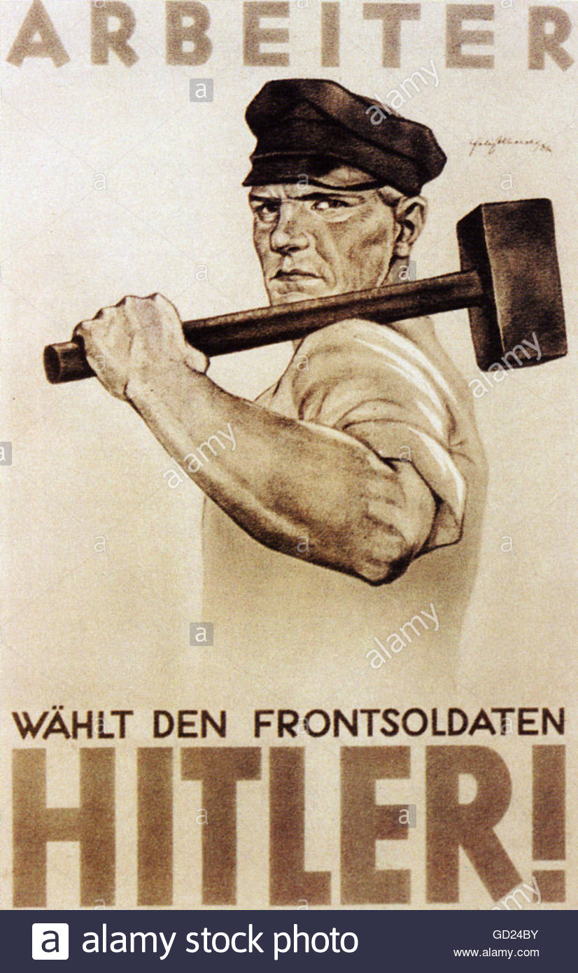Nazism / National Socialism, propaganda, election poster, 'Workers! Vote for the Front-Line Soldier Hitler!', - Stock Image
