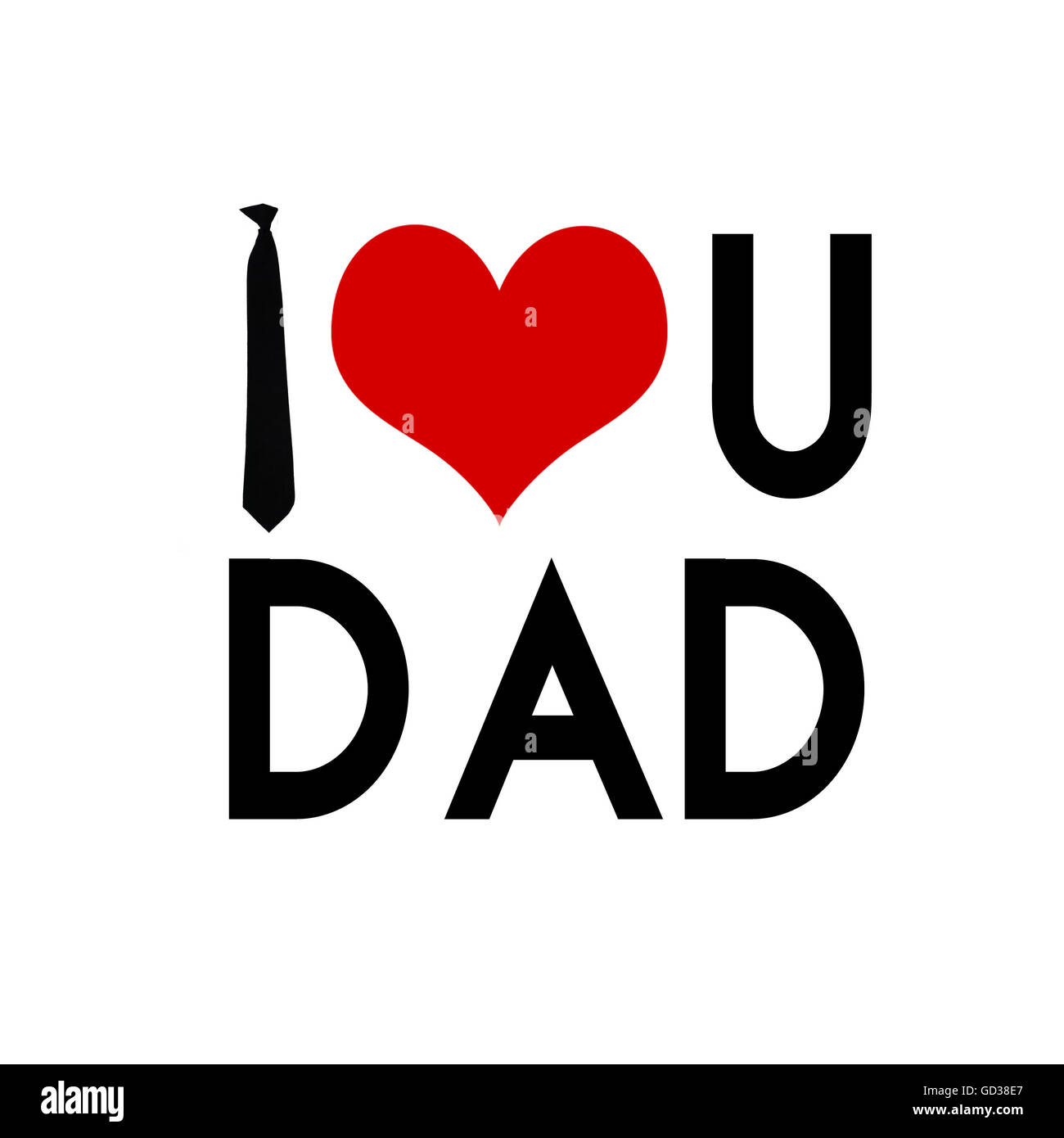 I Love You Dad High Resolution Stock Photography And Images Alamy