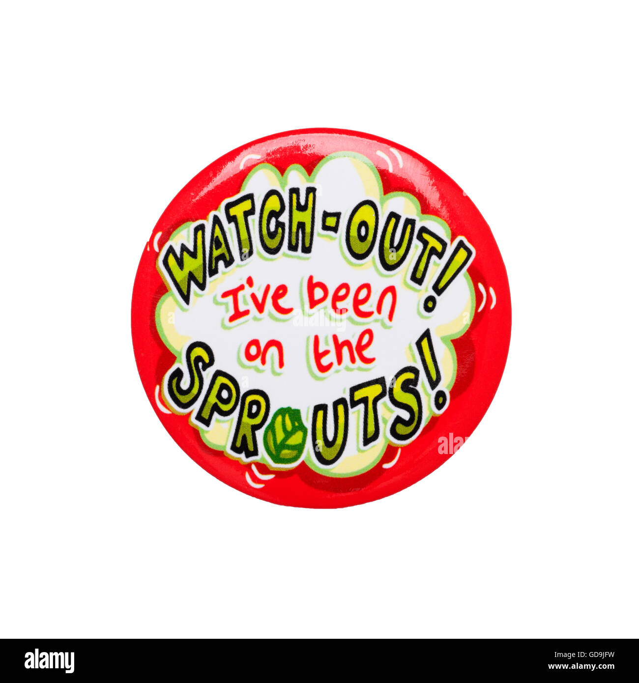 A humerous badge reading watch out i've been on the sprouts on a white background - Stock Image