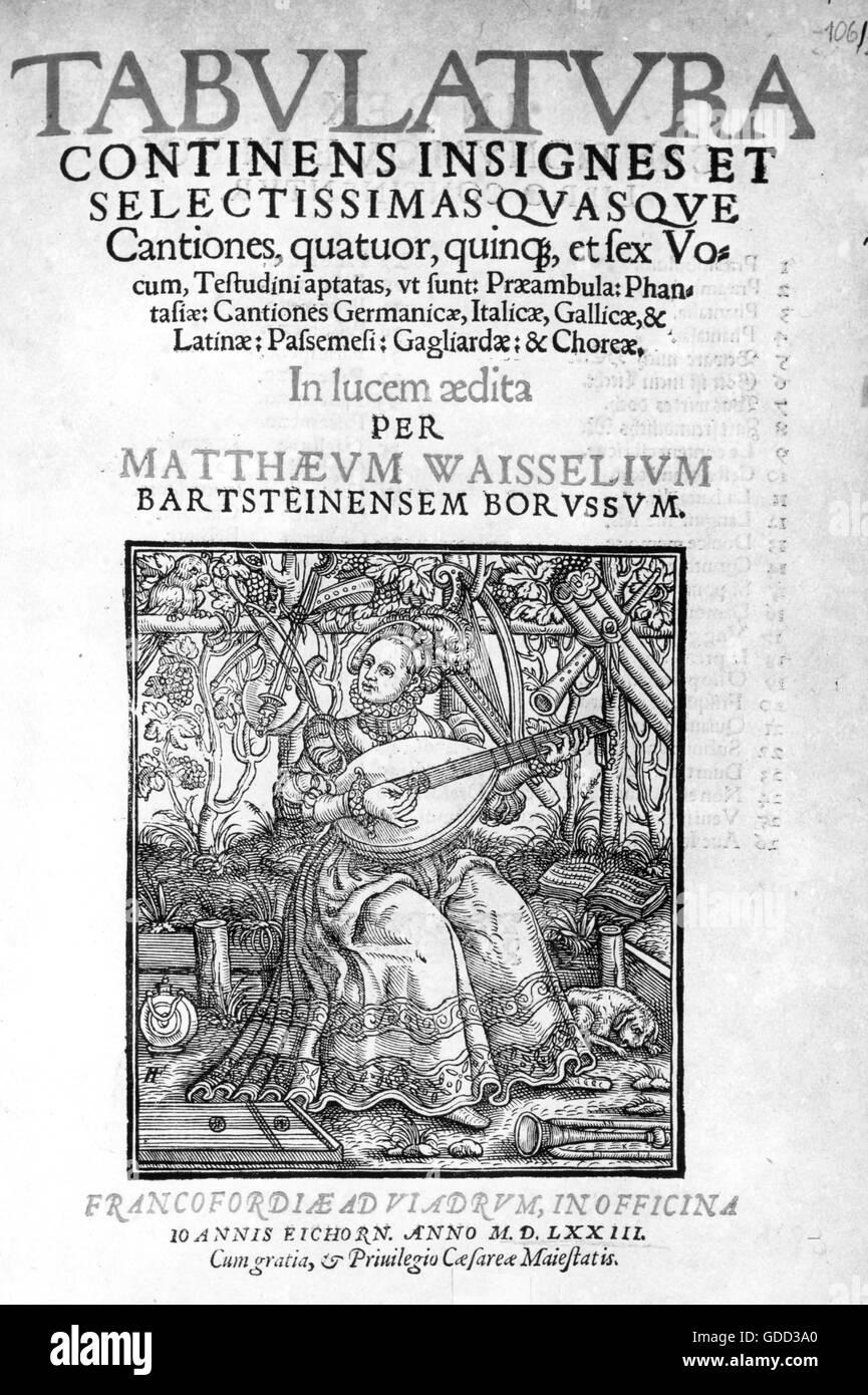 Waissel, Matthew, circa 1540 - 1602, German musician, theologian, and author / writer, works, 'Tabulatura continens - Stock Image