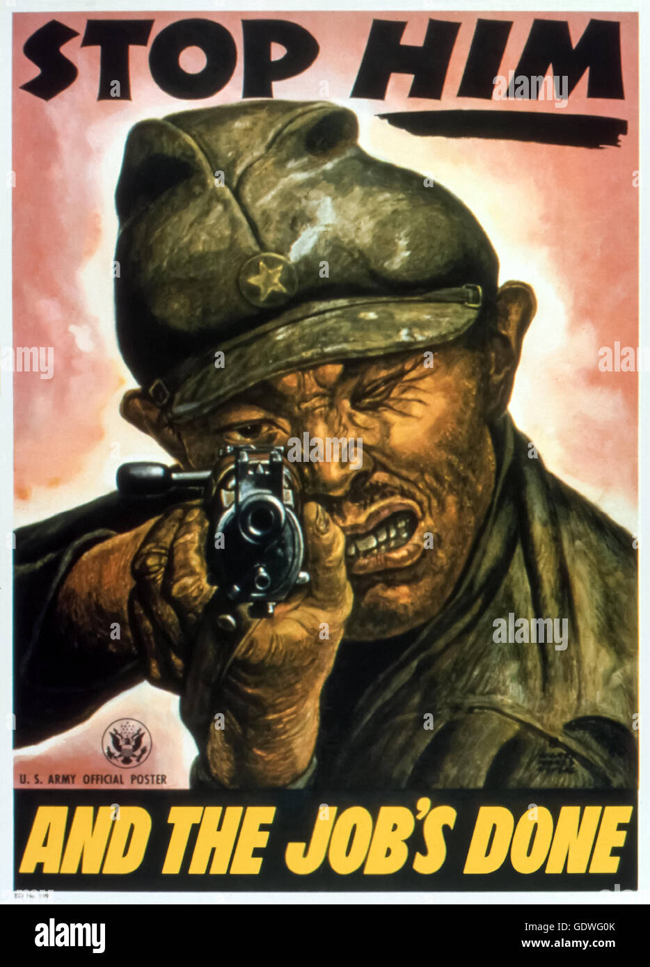 """STOP HIM AND THE JOB'S DONE"" US Government World War 2 anti-Japanese propaganda poster published in 1945 depicts - Stock Image"