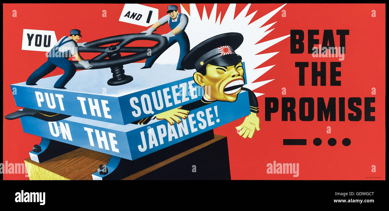 'Put the Squeeze on the Japanese! Beat the Promise'US Government World War 2 anti-Japanese propaganda poster - Stock Image
