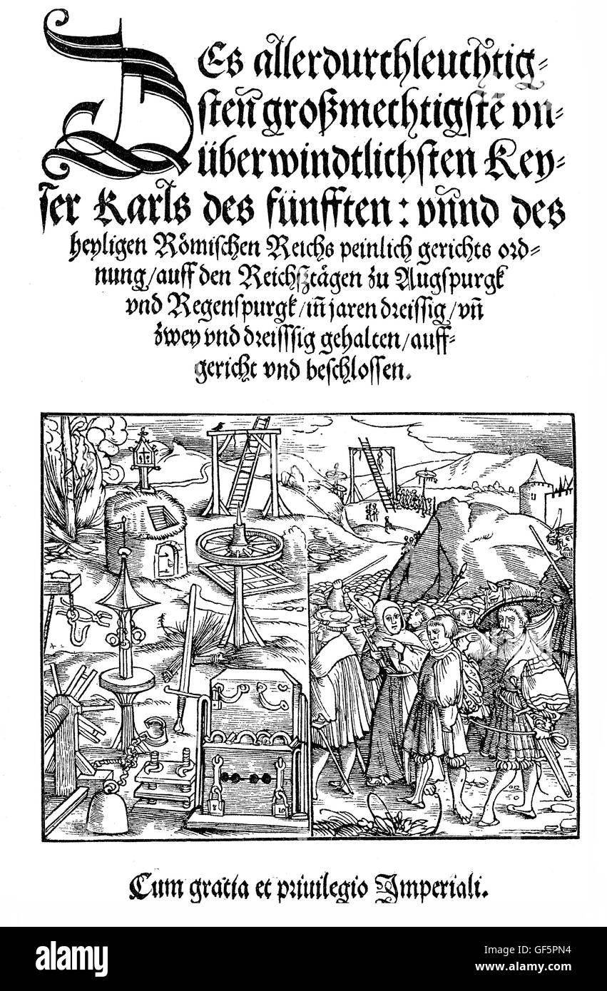 The 'peinlicher Gerichtsordnung' ('Constitutio Criminalis Carolina', 1530) was the first body of - Stock Image