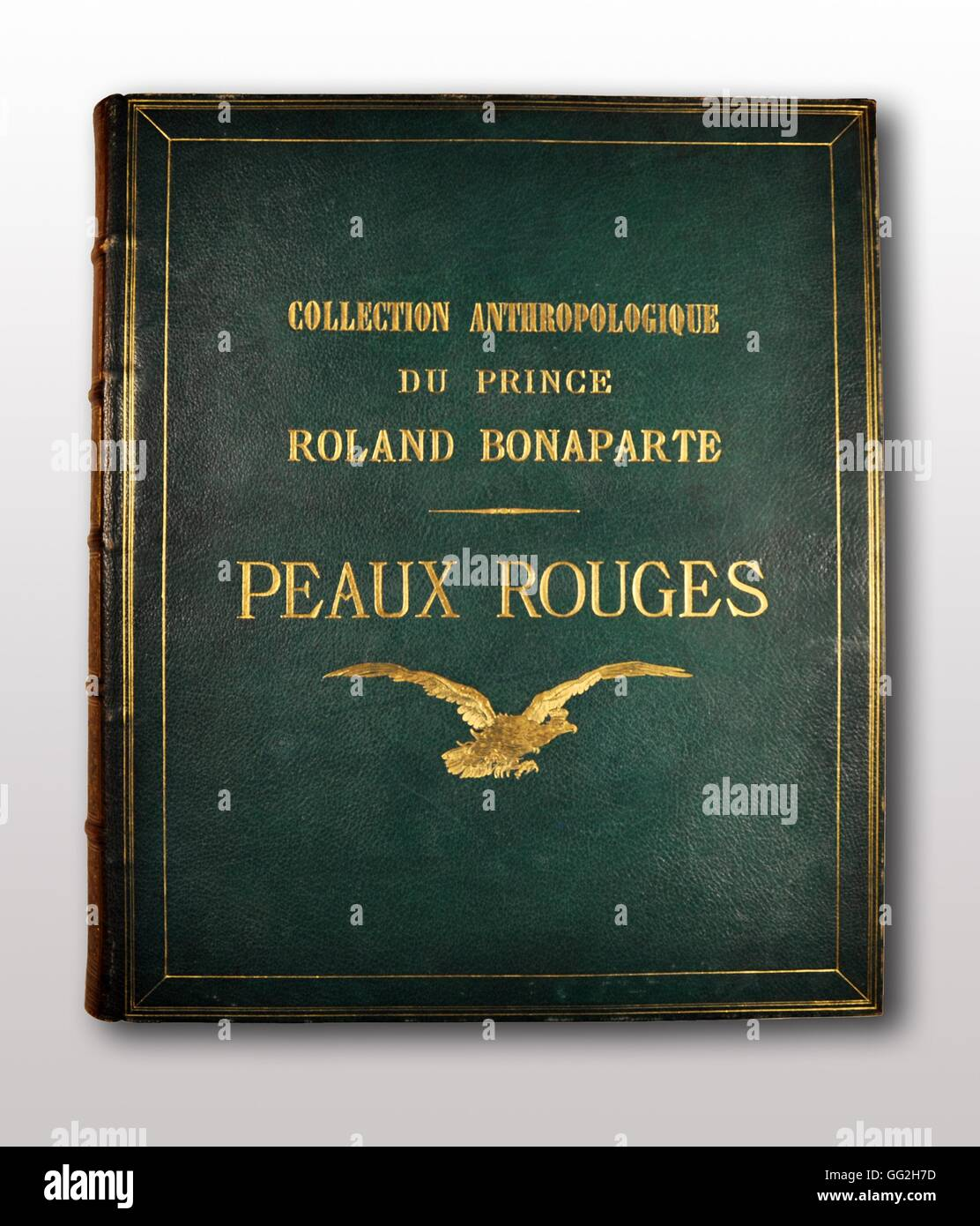Cover 'Anthropological collection of Roland Bonaparte, Prince of Canino and Musignano: Red Indians' 'Collection - Stock Image