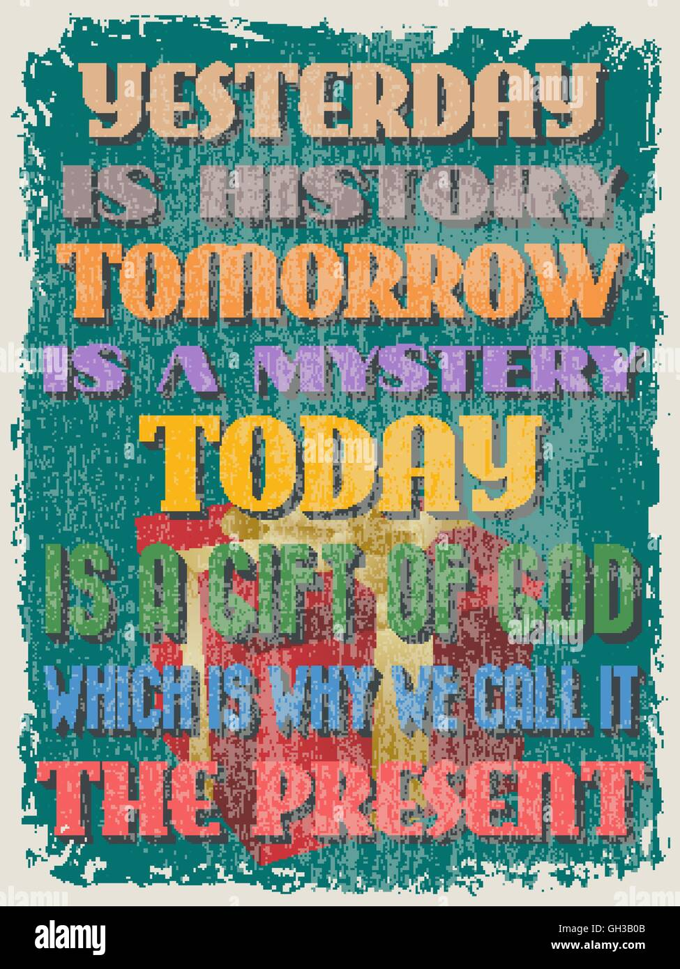 Retro Vintage Motivational Quote Poster Yesterday Is History Stock