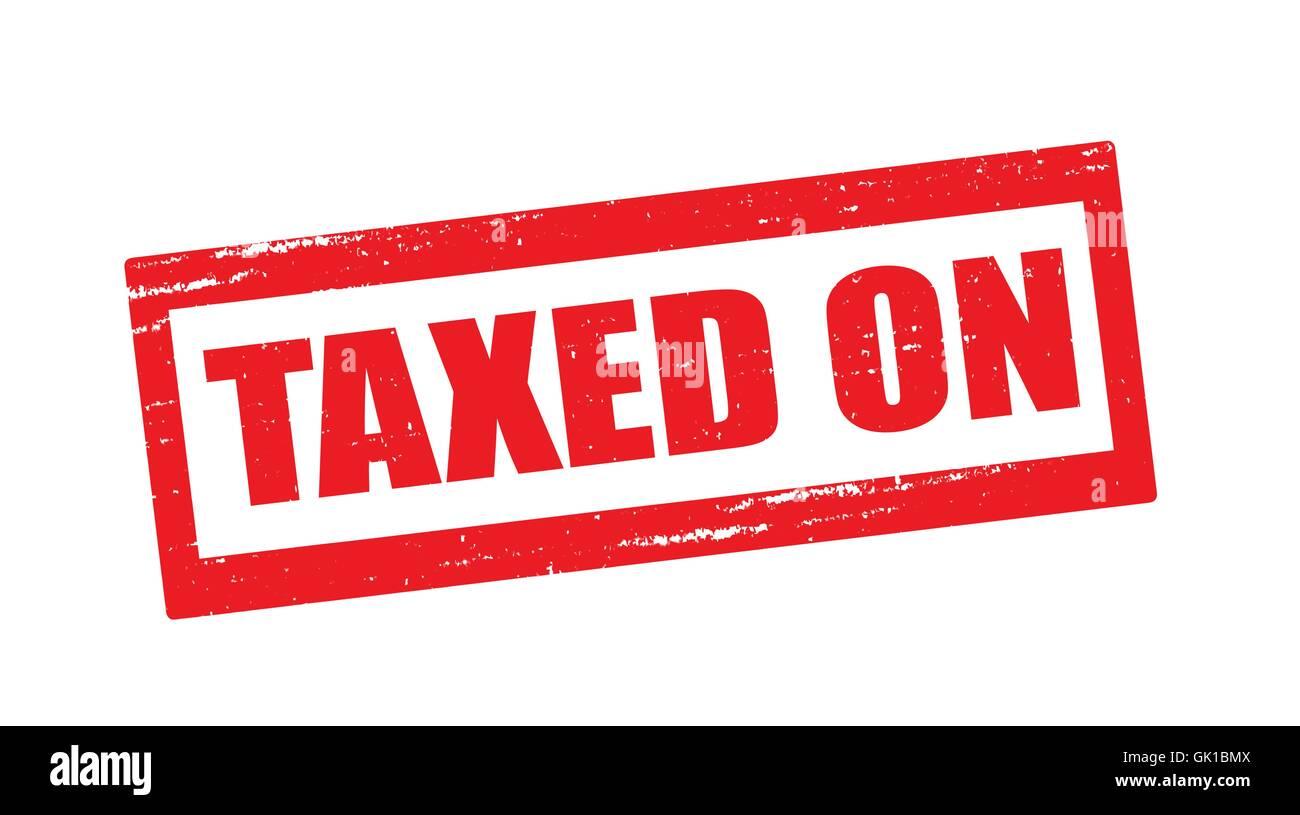 Taxed on Stock Vector