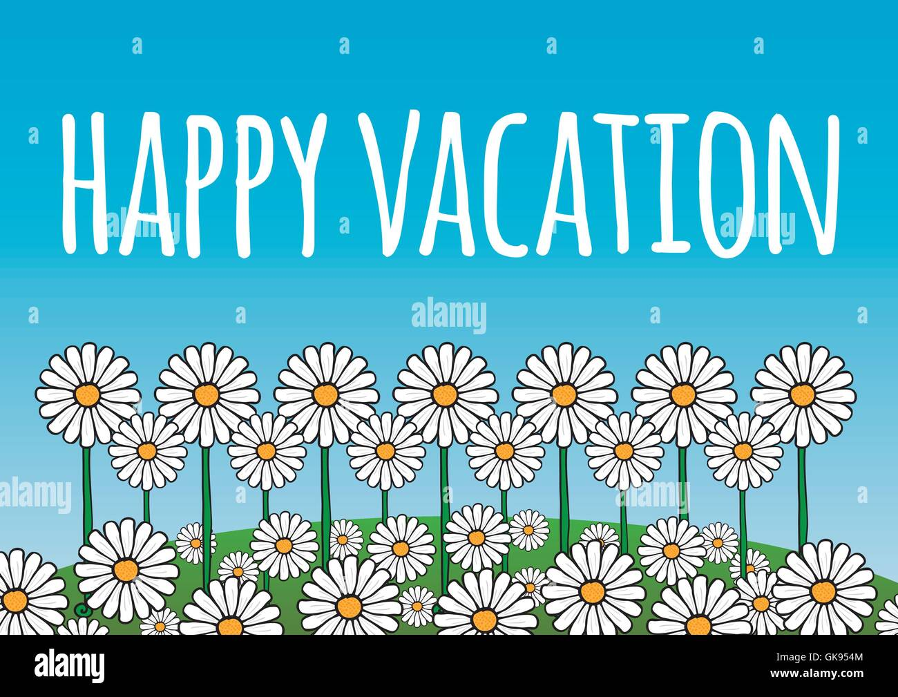 Happy Vacation Card Poster Contains Daisy Flowers On A Green Hill And Blue Sky Background Fresh Optimistic Natural Theme