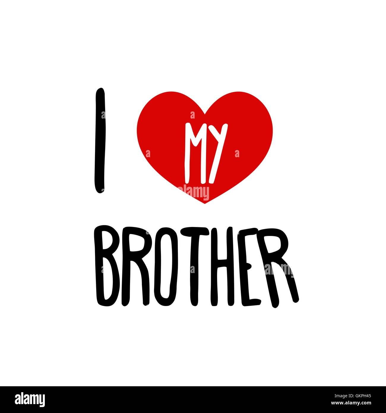 I Love My Brother Family Red Heart Simple Symbol White Background