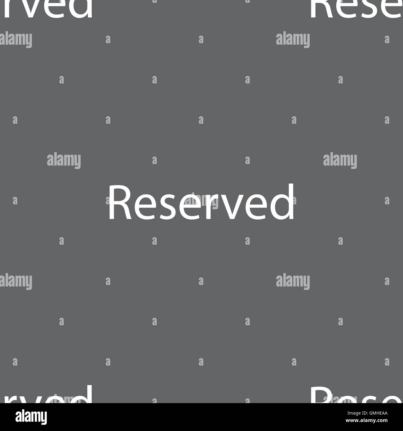 Reserved sign icon. Seamless pattern on a gray background. Vector - Stock Image