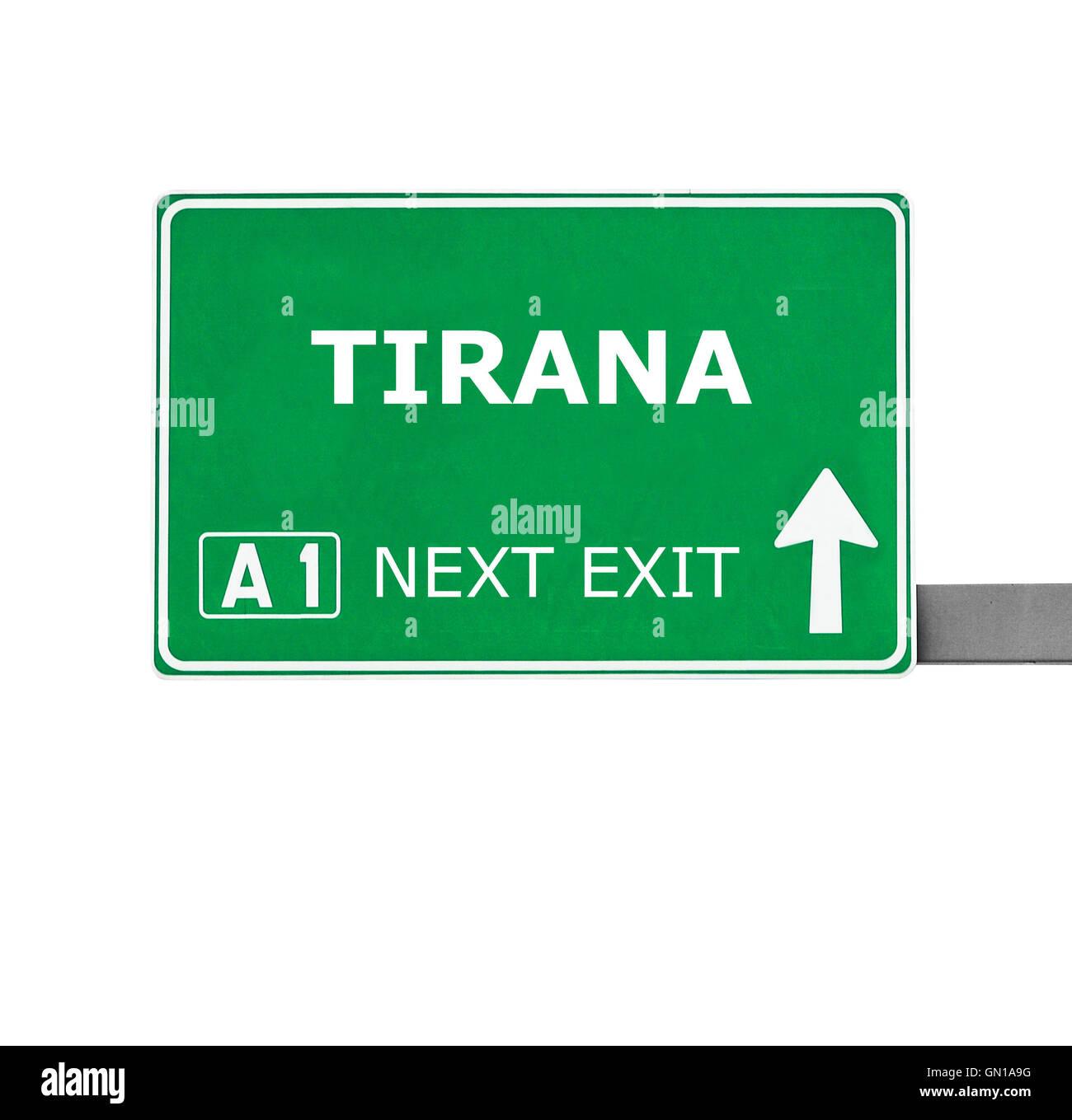 TIRANA road sign isolated on white - Stock Image