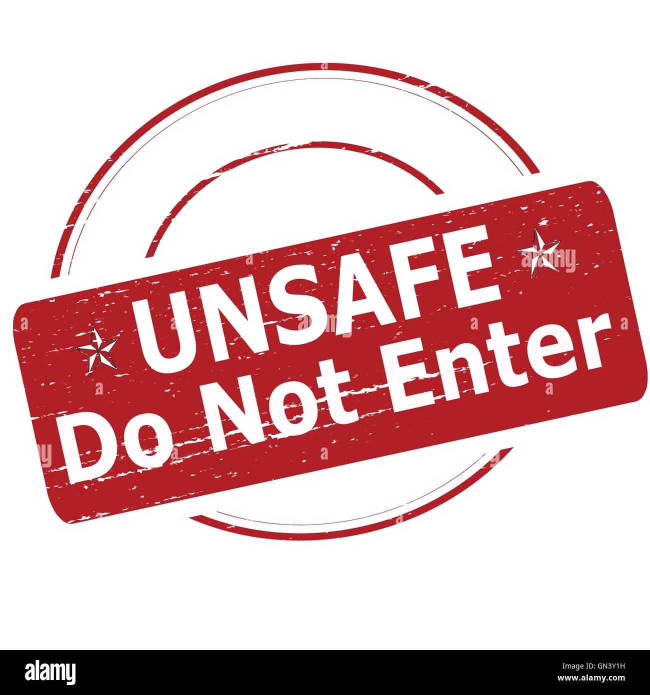 Unsafe do not enter - Stock Vector