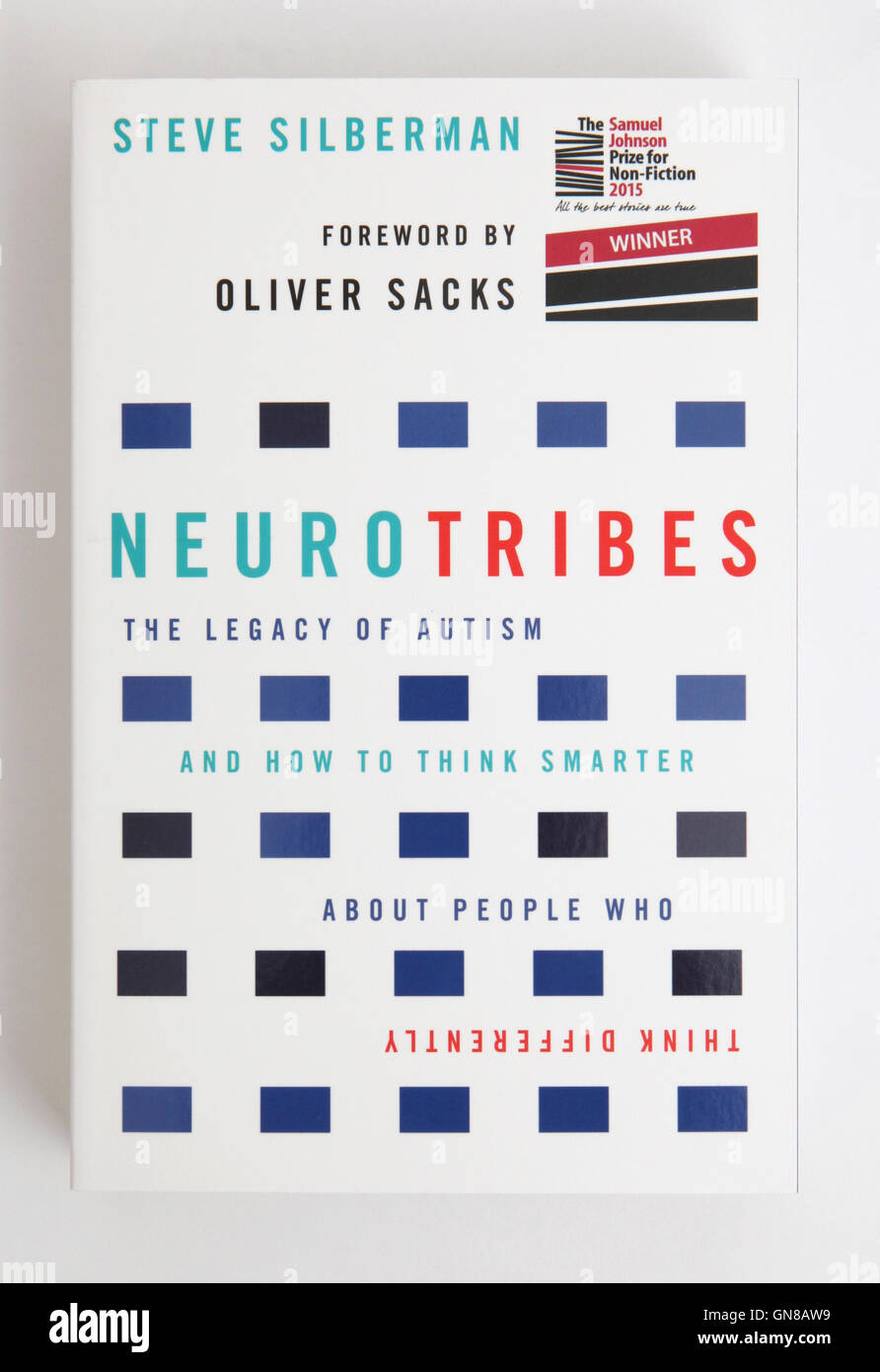 The book - Neurotribes the legacy of autism by Steve Silberman. - Stock Image