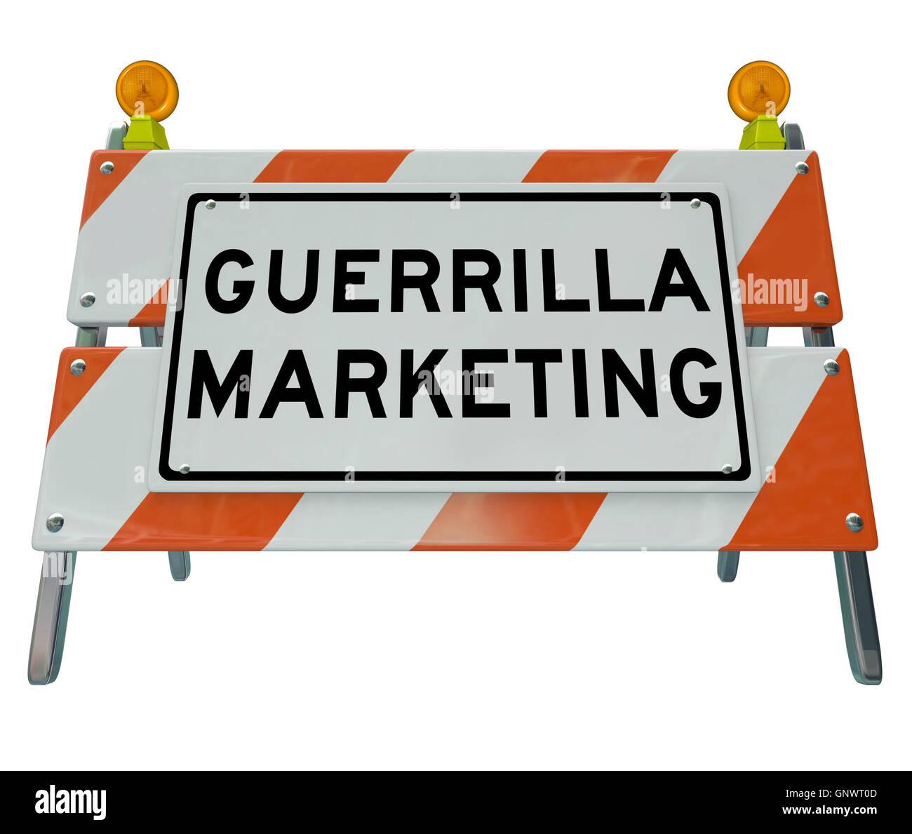 Guerrilla Marketing Sign Barrier Barricade Words - Stock Image
