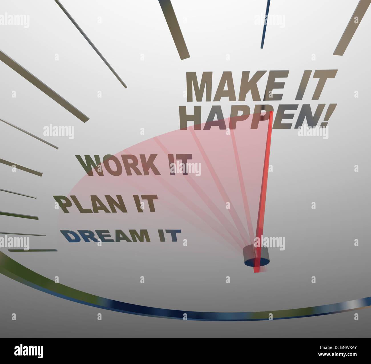 Make It Happen >> Make It Happen Speedometer Dream Plan Work Achieve Gaol Stock Photo