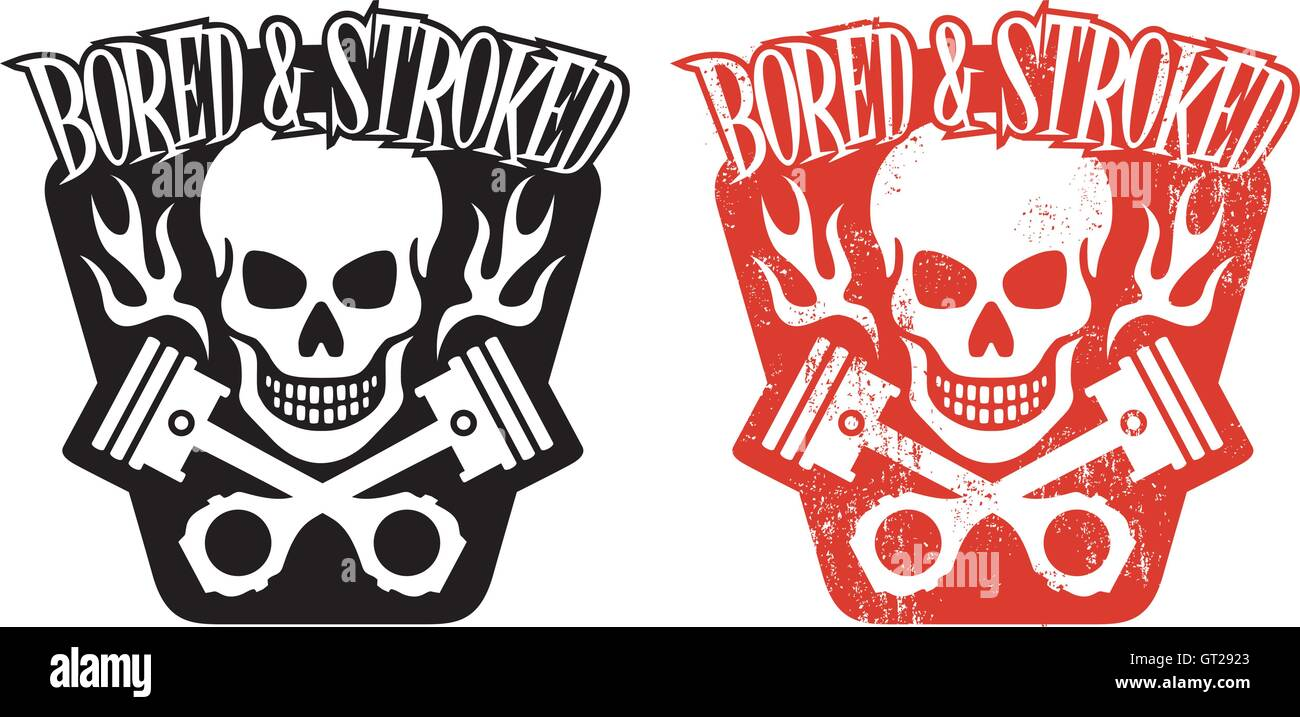 bd13c2696ba4f Skull and Pistons vector design logo with flames and the words Bored and  Stroked. Includes clean and grunge versions.
