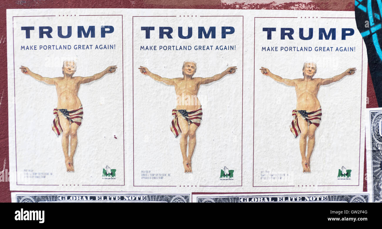 A political satire poster titled Trump: Make Portland Great Again shows three caricatures of Donald Trump - Stock Image
