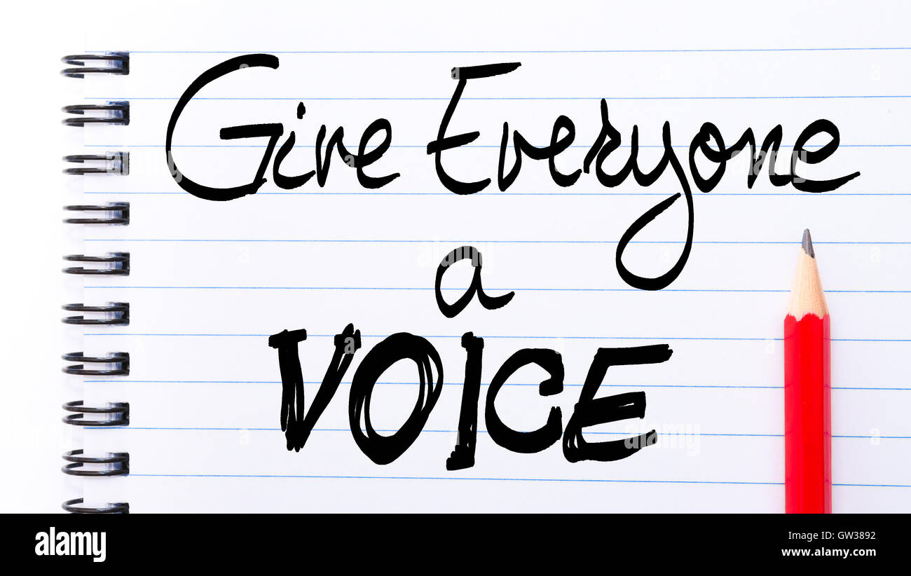 Give Everyone a Voice Note written on notebook page with red pencil on the right as Business Concept - Stock Image