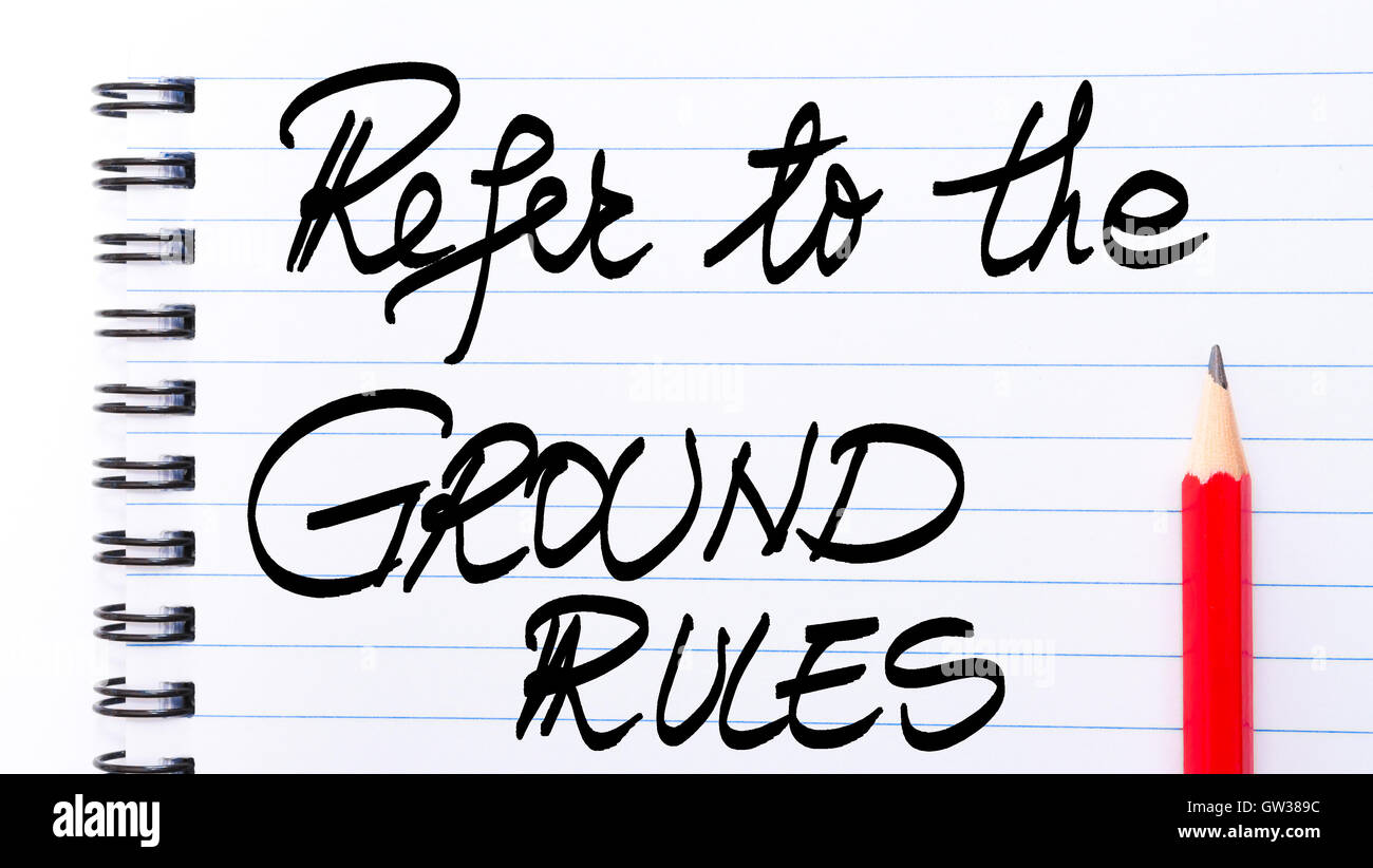 Refer To The Ground Rules written on notebook page with red pencil on the right as Business Concept - Stock Image