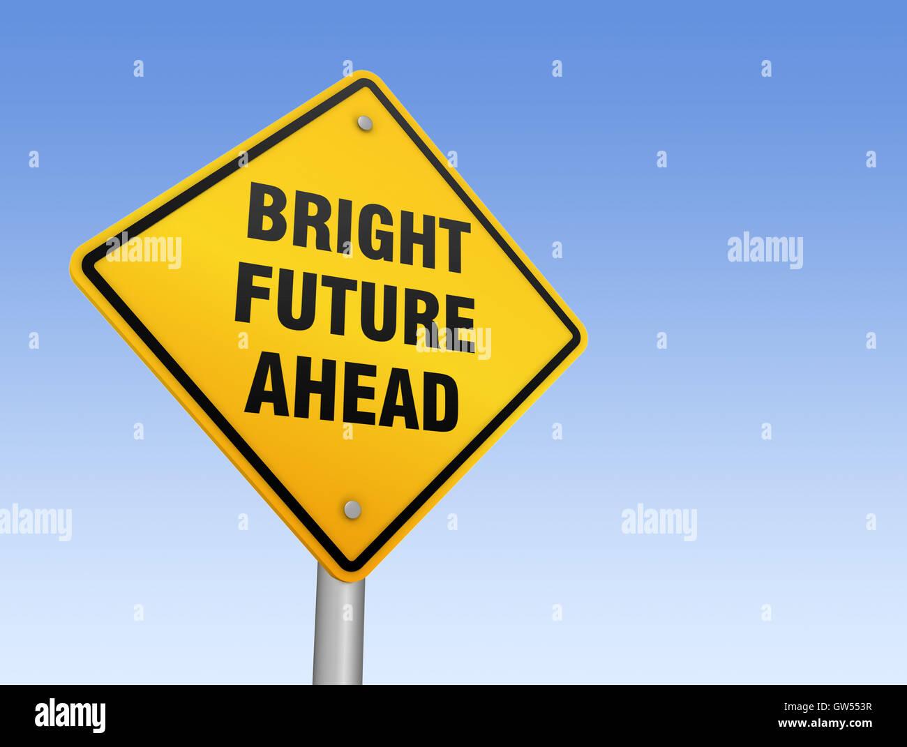 Bright Future Ahead Road Sign 3d Illustration Stock Photo