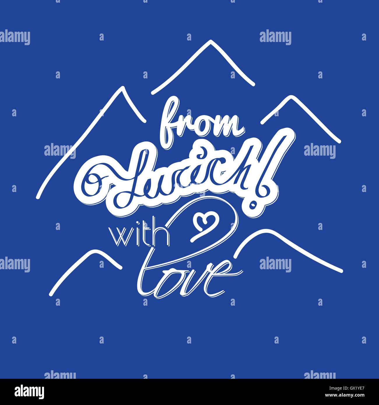 from Zurich with love, symbol of city with mountains for logotype or banner elements - Stock Vector