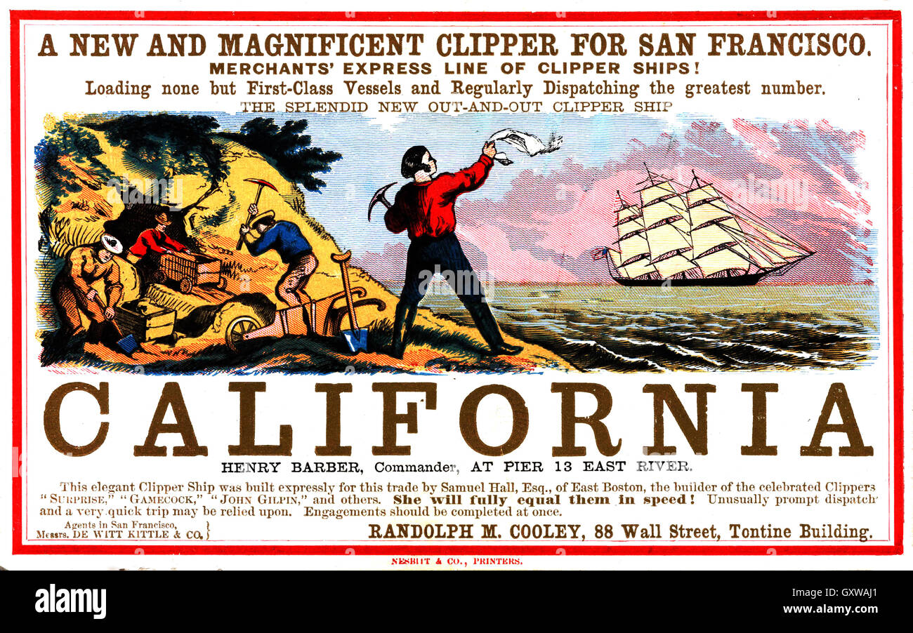 CALIFORNIA GOLD RUSH 1849 Poster promoting a new fast Clipper ship way to travel from New York to the gold rush - Stock Image
